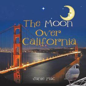 The Moon Over California