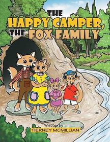 The Happy Camper, the Fox Family