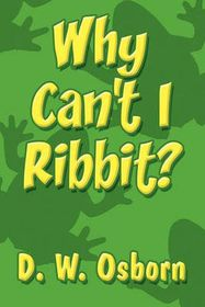 Why Can't I Ribbit?
