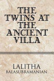 The Twins at the Ancient Villa
