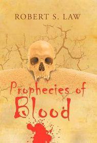Prophecies of Blood