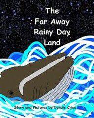 The Far Away Rainy Day Land