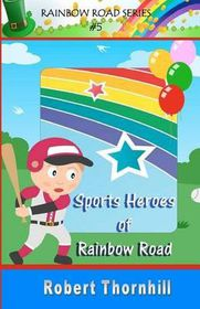 Sports Heroes of Rainbow Road