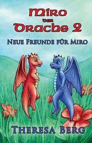 Neue Freunde Fur Miro
