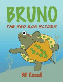 Bruno the Red Ear Slider