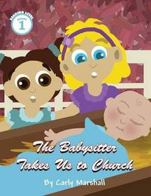 The Babysitter Takes Us to Church