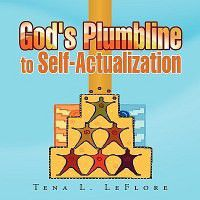 God's Plumbline to Self-Actualization