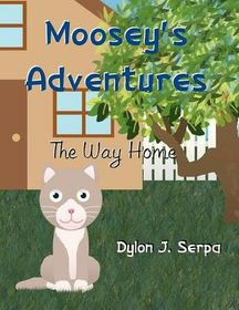 Moosey's Adventures
