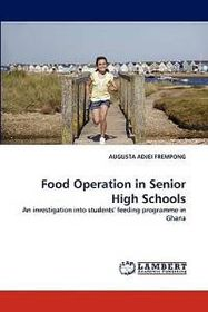 Food Operation in Senior High Schools