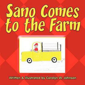 Sano Comes to the Farm