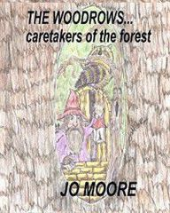 The Woodrows, Caretakers of the Forest