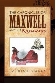 The Chronicles of Maxwell and His Runaways