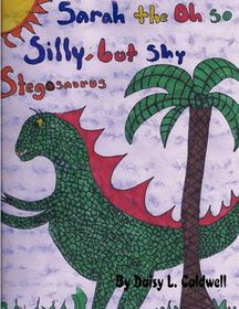 Sarah the Oh So Silly, But Shy Stegosaurus