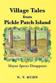 Village Tales from Pickle Patch Island