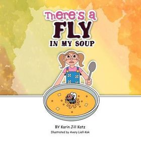 There's a Fly in My Soup