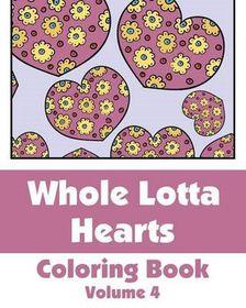 Whole Lotta Hearts Coloring Book