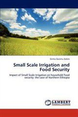 Small Scale Irrigation and Food Security