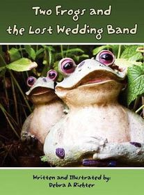 Two Frogs and the Lost Wedding Band