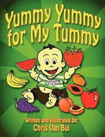 Yummy Yummy for My Tummy