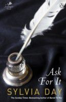 Ask For It Sylvia Day Epub