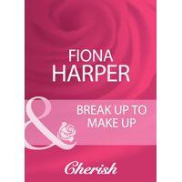 break up to make up harper fiona