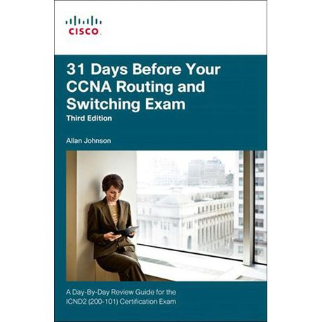 31 Days Before Your Ccna Routing And Switching Exam Ebook Buy