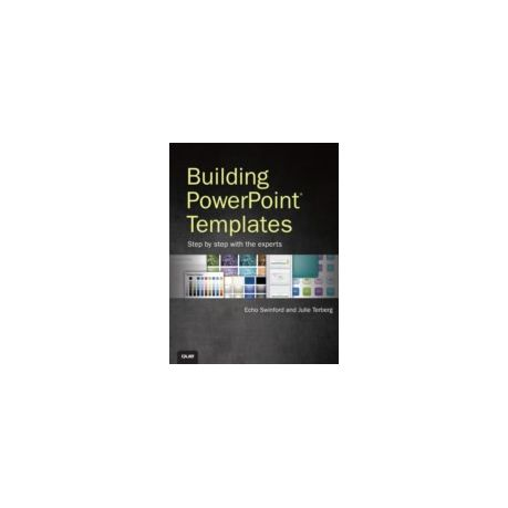 Building Powerpoint Templates Step By Step With The Experts Ebook