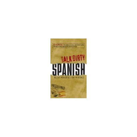 Talk Dirty Spanish Ebook