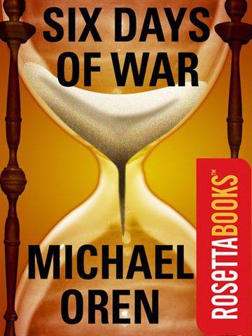 MICHAEL OREN SIX DAYS OF WAR EPUB