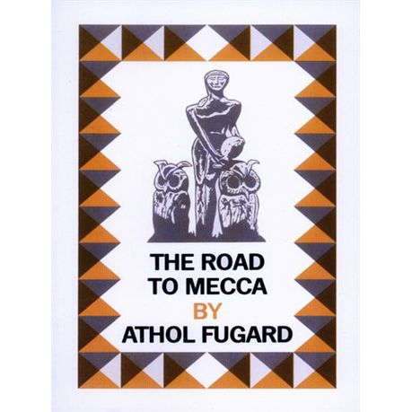 Athol to the road fugard pdf mecca