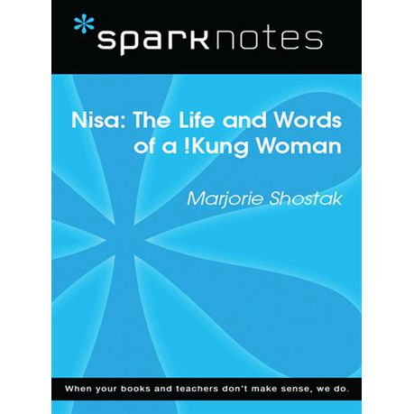 Nisa The Life And Works Of A Kung Woman Sparknotes Literature