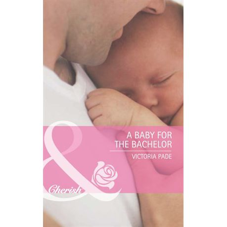 A Baby For The Bachelor Ebook Buy Online In South Africa
