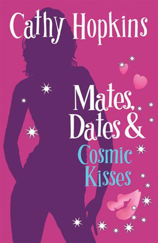 Cathy hopkins mates dates and cosmic kisses read online