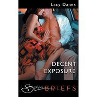 Decent Exposure (Mills & Boon Spice Briefs)