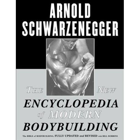 Arnold Schwarzenegger Bodybuilding Encyclopedia Ebook