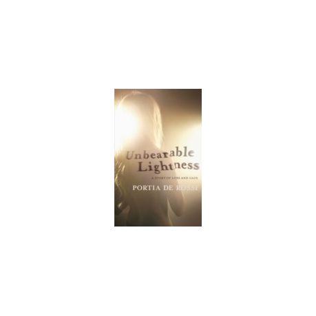 Unbearable Lightness Portia De Rossi Pdf