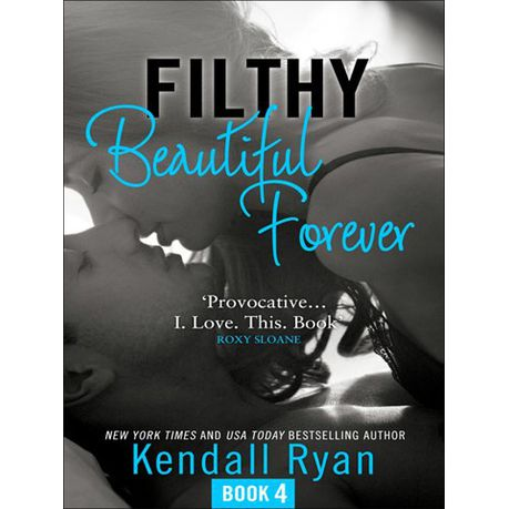 Filthy Beautiful Love Epub