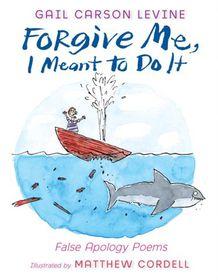 Forgive Me, I Meant to Do It (eBook)