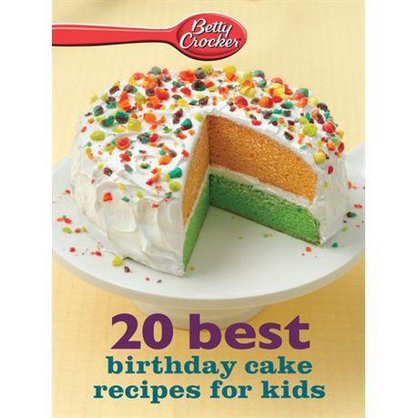 Brilliant Betty Crocker 20 Best Birthday Cakes Recipes For Kids Ebook Funny Birthday Cards Online Inifodamsfinfo