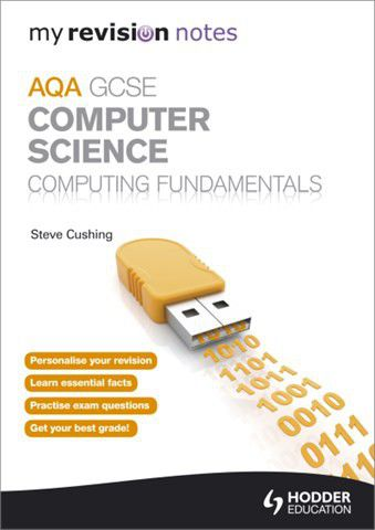 My revision notes aqa gcse computer science computing fundamentals my revision notes aqa gcse computer science computing fundamentals ebook loading zoom fandeluxe Choice Image