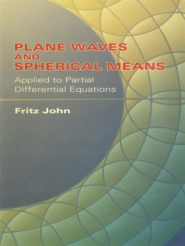 Plane waves and spherical means applied to partial differential plane waves and spherical means applied to partial differential equations ebook loading zoom fandeluxe Images