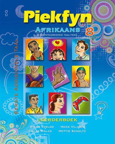 Piekfyn Afrikaans Graad 8 Leerderboek Vir Eerste Addisionele Taal EBook