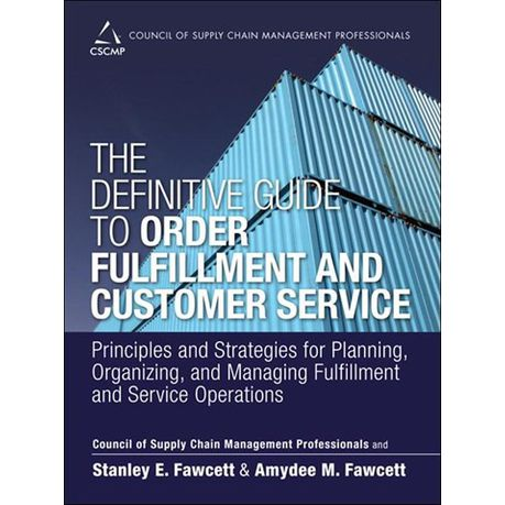 The Definitive Guide to Order Fulfillment and Customer Service (eBook)