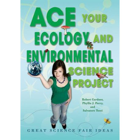 Ace Your Ecology And Environmental Science Project Ebook Buy