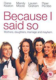 Because I Said So (DVD)