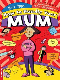EDGE: How To Handle: Your Mum (eBook)