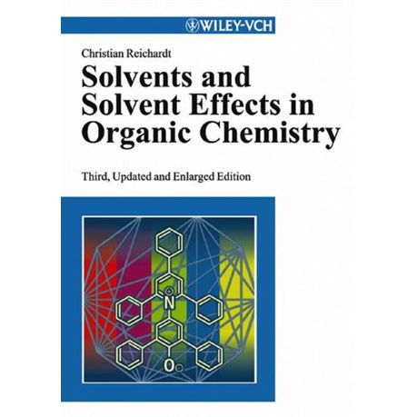 Solvents and Solvent Effects in Organic Chemistry (eBook)