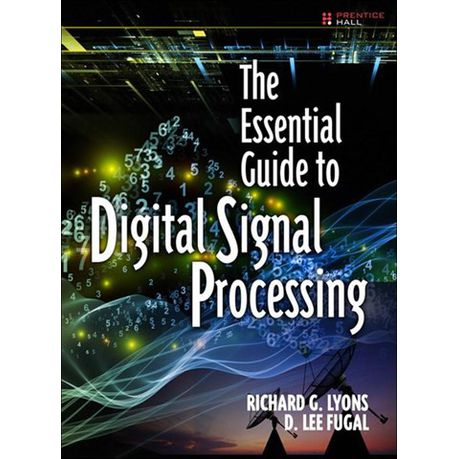 The Essential Guide To Digital Signal Processing Ebook Buy