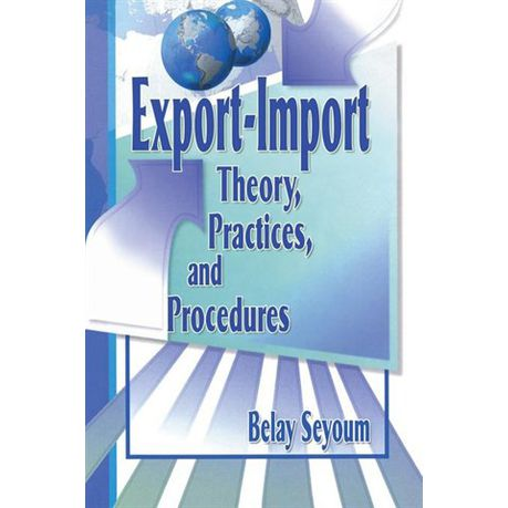 Export-Import Theory, Practices, and Procedures (eBook