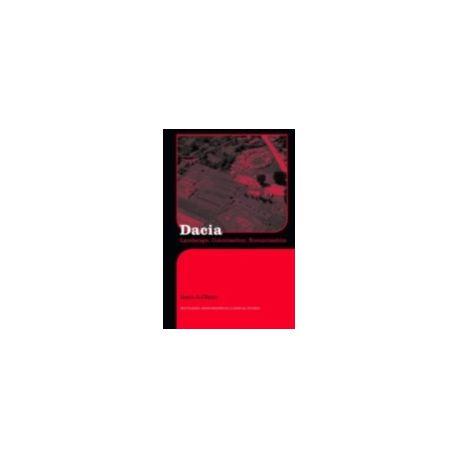 Dacia: Landscape, Colonization and Romanization
